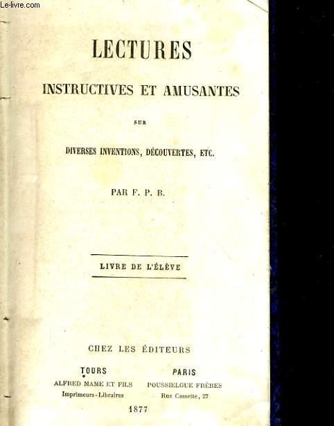 LECTURES INSTURCTIVES ET MUSANTES SUR DIVERSES INVENTIONS, DECOUVERTES, ETC.