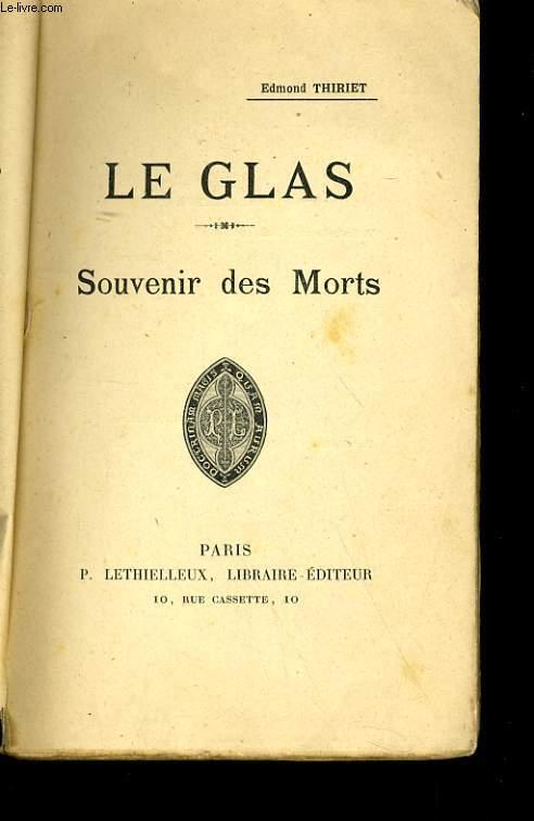 LE GLAS - SOUVENIR DES MORTS