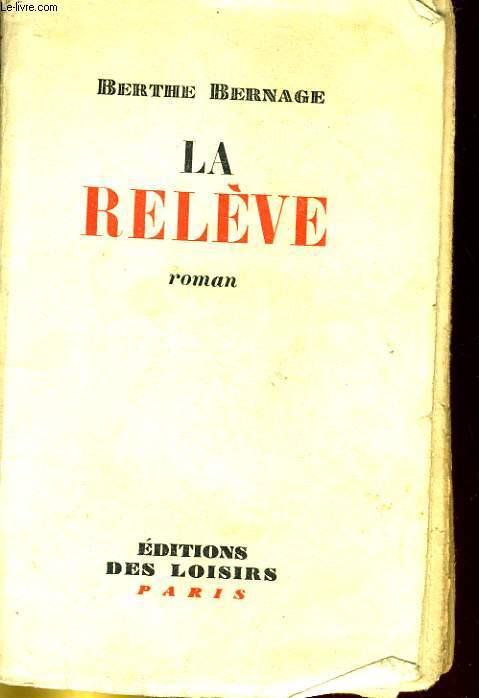 LA RELEVE. ROMAN