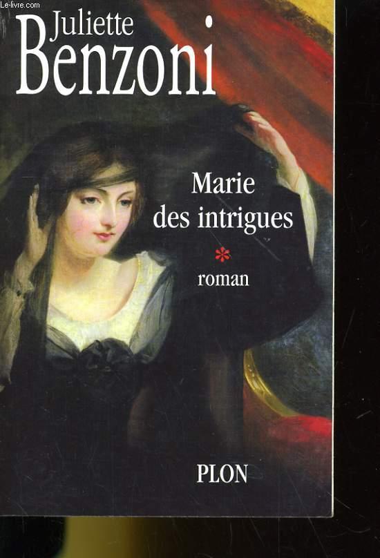 MARIE DES INTRIGUES 1. ROMAN