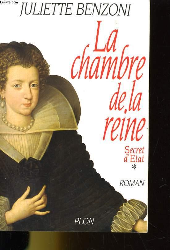 LA CHAMBRE DE LA REINE. SECRET D'ETAT 1. ROMAN