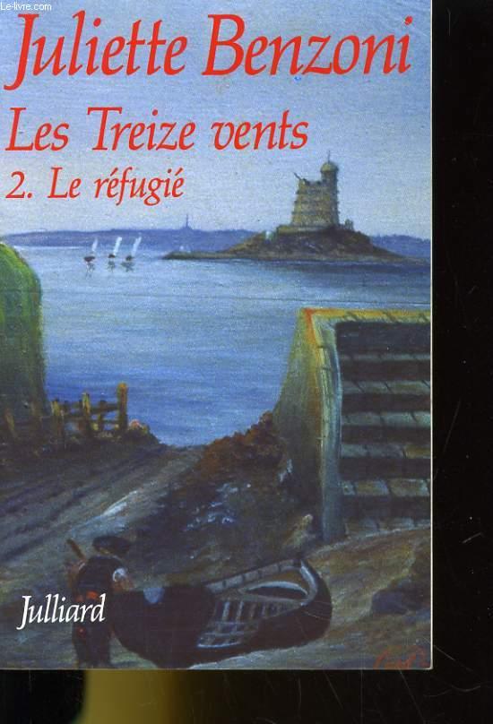 LES TREIZE VENTS. 2. LE REFUGIE