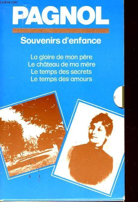 LE CHATEAU DE MA MERE (1282) / LA GLOIRE DE MON PERE (1281) / LE TEMPS DES SECRETS (1283) / LE TEMPS DES AMOURS (1793)