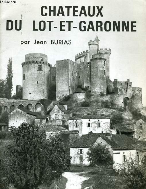 CHATEAUX DU LOT-DE-GARONNE