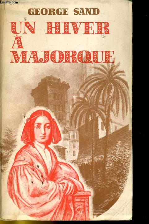 UN HIVER A MAJORQUE (1838-1839)