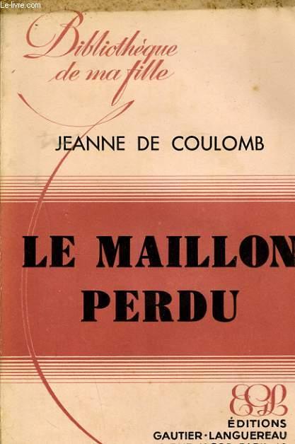 LE MAILLON PERDU