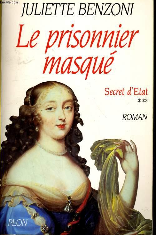 LE PRISONNIER MASQUE 3. SECRET D'ETAT
