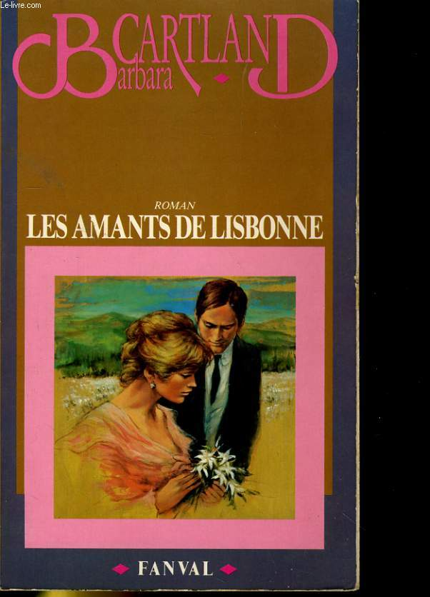 LES AMANTS DE LISBONNE. ROMAN