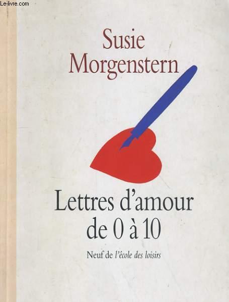 LETTRES D'AMOUR DE 0 A 10