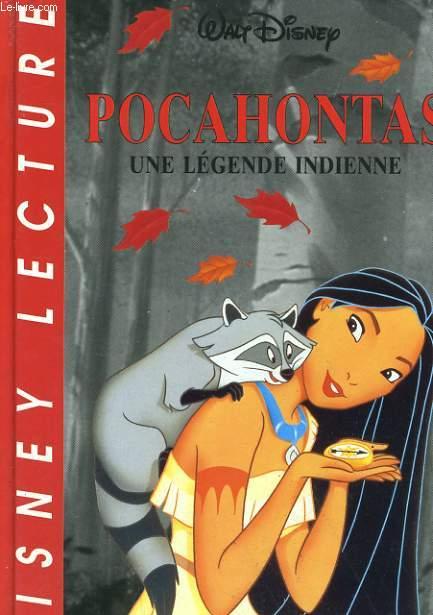 POCAHONTAS - UNE LEGENDE INDIENNE