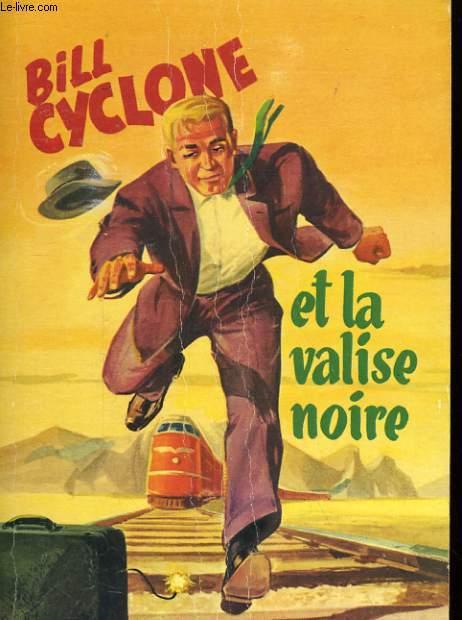 BILL CYCLONE ET LA VALISE NOIRE N°8