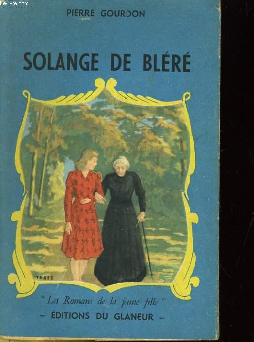 SOLANGE DE BLERE