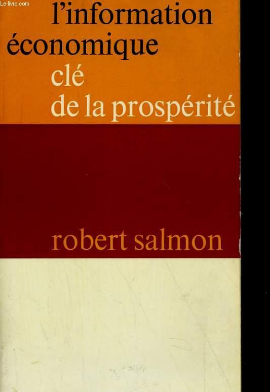 L'INFORMATION ECONOMIQUE, CLE DE LA PROSPERITE