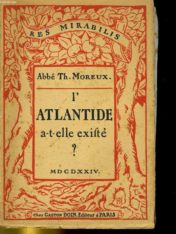 L'ATLANTIDE A-T-ELLE EXISTE?
