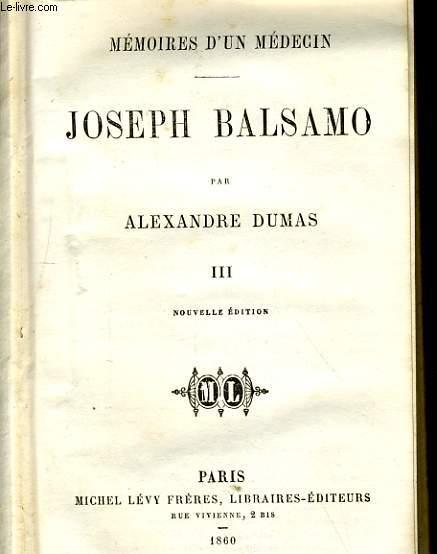 MEMOIRES D'UN MEDECIN - JOSEPH BALSAMO - TOME II