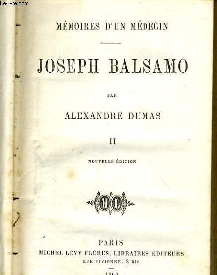 MEMOIRES D'UN MEDECIN - JOSEPH BALSAMO - TOME III