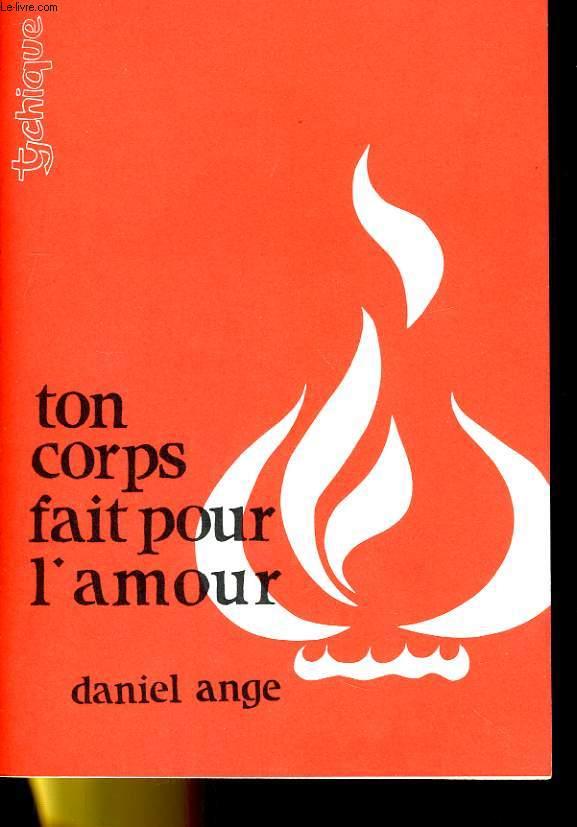 TON CORPS FAIT POUR L'AMOUR