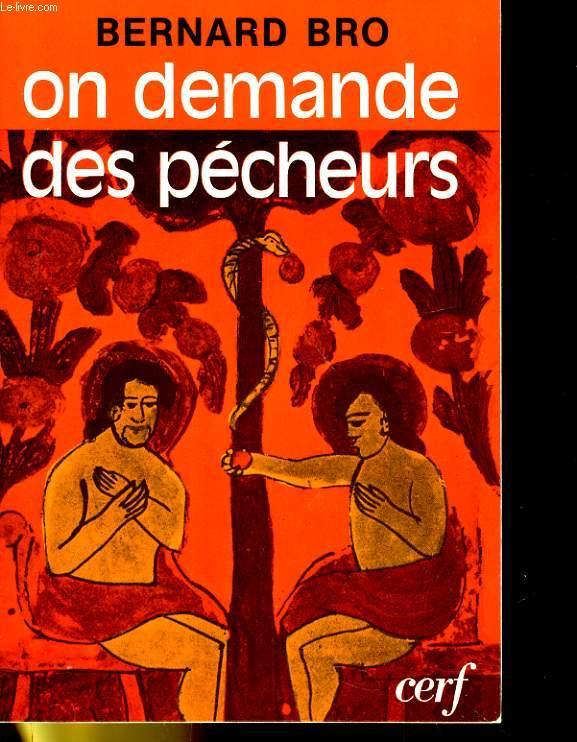 ON DEMANDE DES PECHEURS