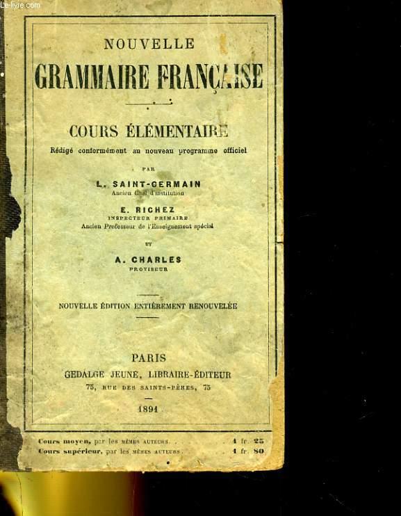 NOUVELLE GRAMMAIRE FRANAISE - CROUS ELEMENTAIRE