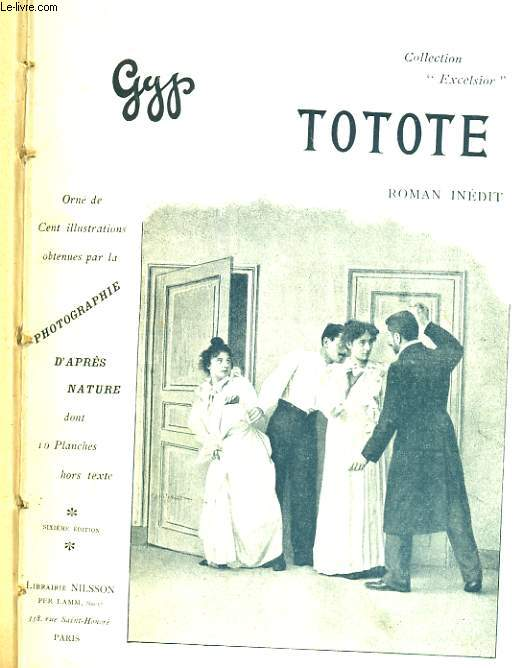 TOTOTE. ROMAN INEDIT