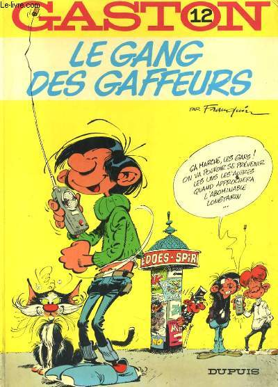 GASTON 12 - LE GANG DES GAFFEURS