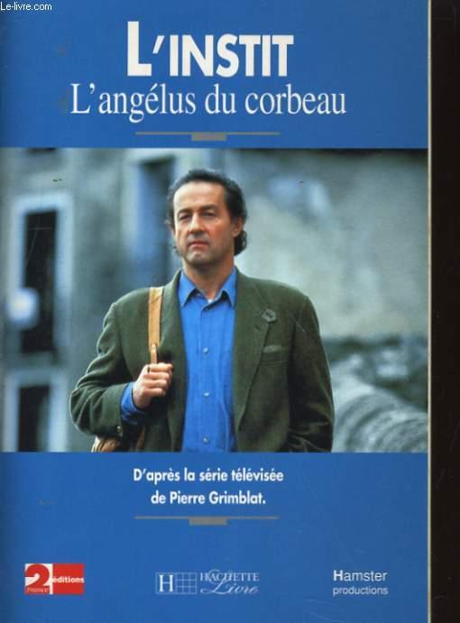 L'ANGELUS DU CORBEAU