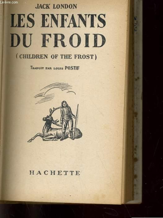 LES ENFANTS DU FROID (CHILDREN OF THE FROST)