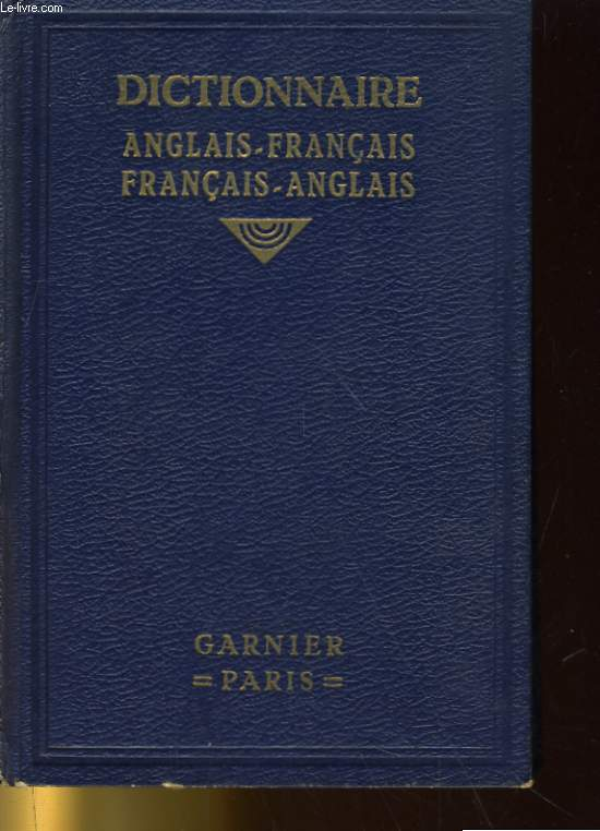 A NEW FRENCH-ENGISH AND ENGISH-FRENCH DICTIONARY