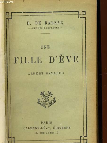 UNE FILLE D'EVE, ALBERT SAVARUS