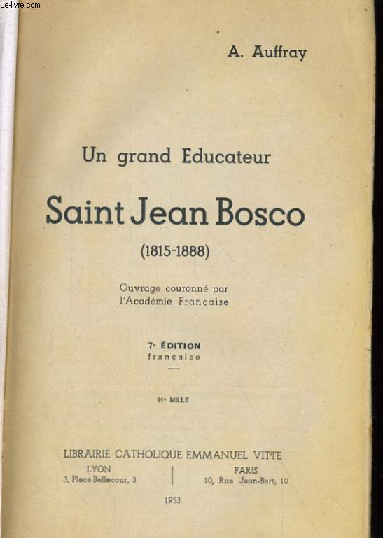 UN GRAND EDUCATEUR SAINT JEAN BOSCO (1815-1888)