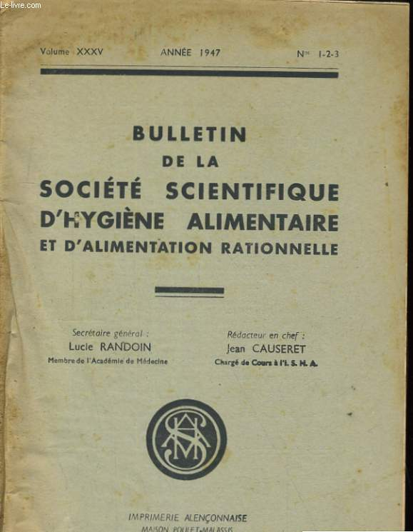BULLETIN DE LA SOCIETE SCIENTIFIQUE D'HYGIENE ALIMENTAIRE ET D'ALIMENTATION RATIONNELLE - VOLUME XXXV - N°1-2-3