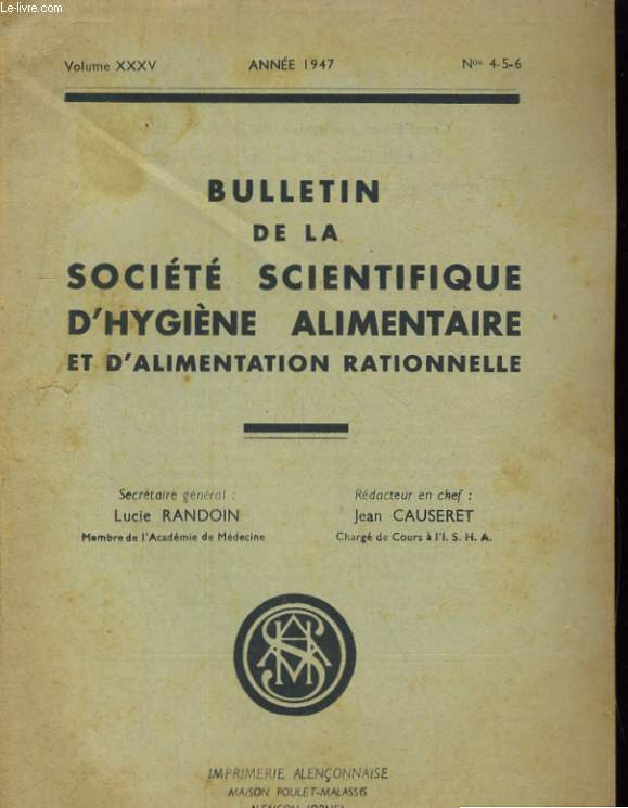 BULLETIN DE LA SOCIETE SCIENTIFIQUE D'HYGIENE ALIMENTAIRE ET D'ALIMENTATION RATIONNELLE - VOLUME XXXV - N°4-5-6