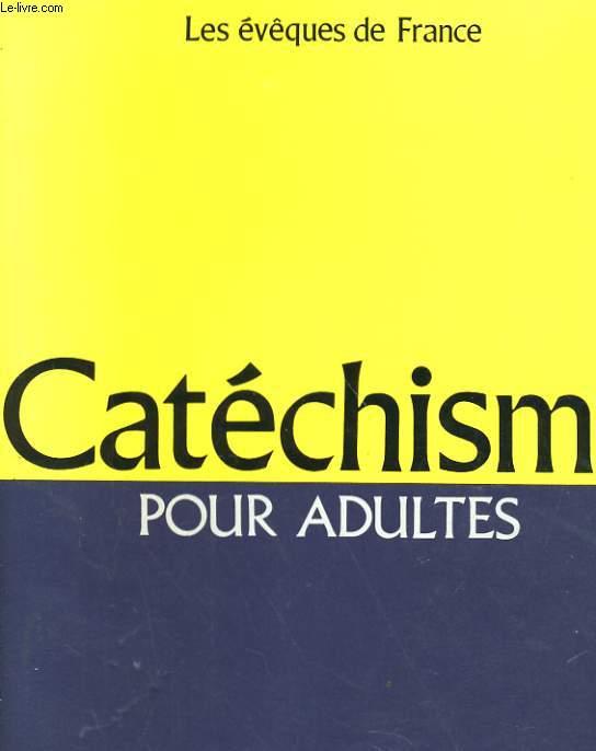 CATECHISME POUR ADULTES, L'ALLIANCE DE DIEU AVEC LES HOMMES