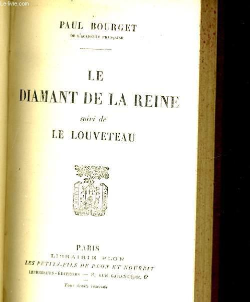 LE DIAMANT DE LA REINE SUIVI DE LE LOUVETEAU