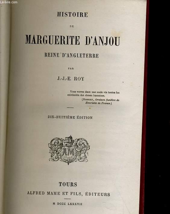 HISTOIRE DE MARGUERITE D'ANJOU, REINE D'ANGLETERRE