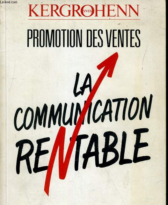 LA COMMUNICATION RENTABLE