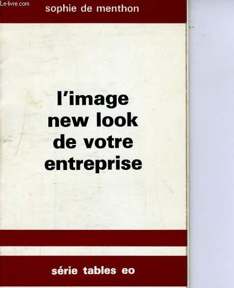 L'IMAGE NEW LOOK DE VOTRE ENTREPRISE