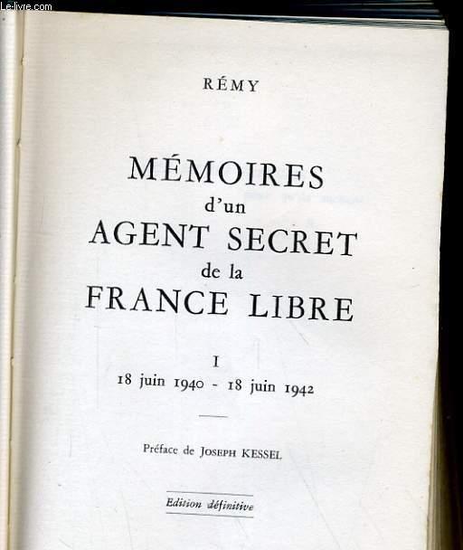 MEMOIRE D'UN AGENT SECRET DE LA FRANCE LIBRE. 1. 18 JUIN 1940 - 18 JUIN 1942