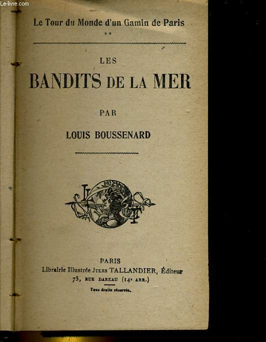 LE TOUR DU MONDE D'UN GAMIN DE PARIS. 2: LES BANDITS DE LA MER