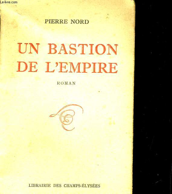 UN BASTION DE L'EMPIRE. ROMAN
