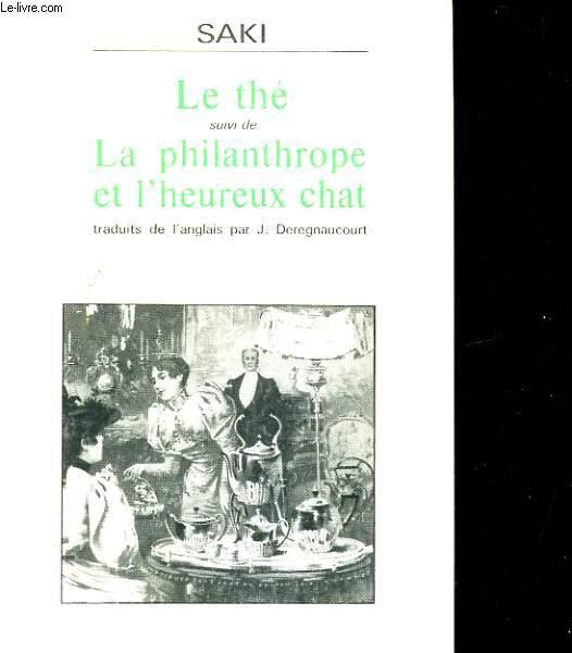 LE THE SUIVI DE LA PHILANTHROPE ET L'HEUREUX CHAT