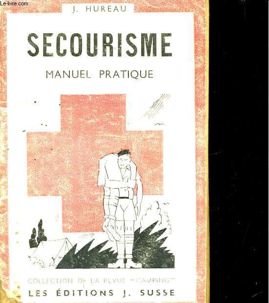 SECOURISME, MANUEL PRATIQUE