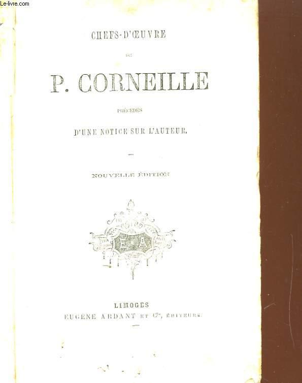 CHEFS-D'OEUVRE DE P. CORNEILLE