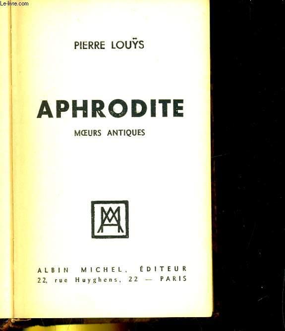 APHRODITE. MOEURS ANTIQUES