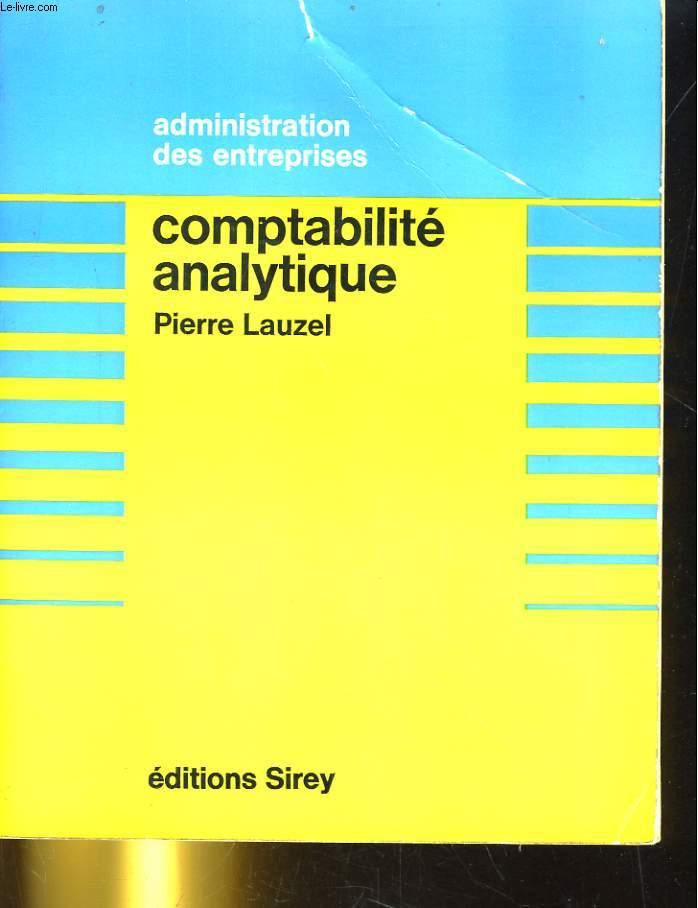 ADMINISTRATION DES ENTREPRISE. COMPTABILITE ANALYTIQUE