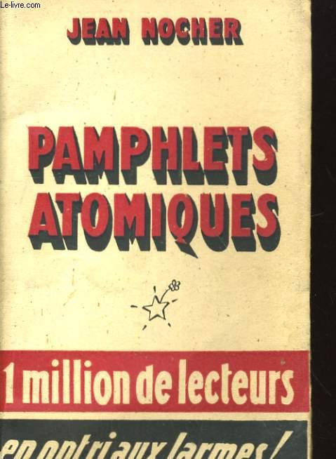 PAMPHLETS ATOMIQUES