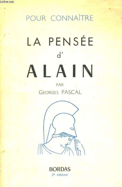 POUR CONNAITRE LA PENSEE D'ALAIN