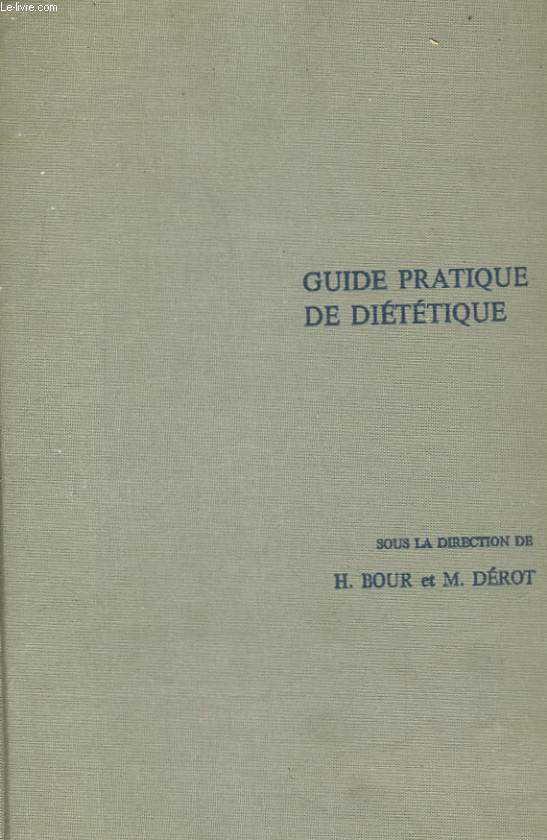 GUIDE PRATIQUE DE DIETETIQUE