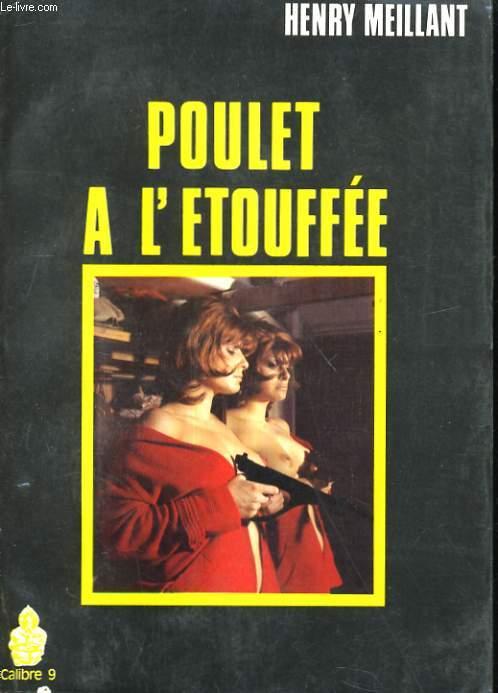 POULET A L'ETOUFFEE. ROMAN NOIR