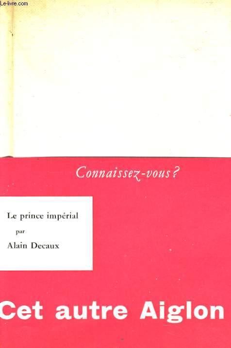 CONNAISSEZ-VOUS LE PRINCE IMPERIAL